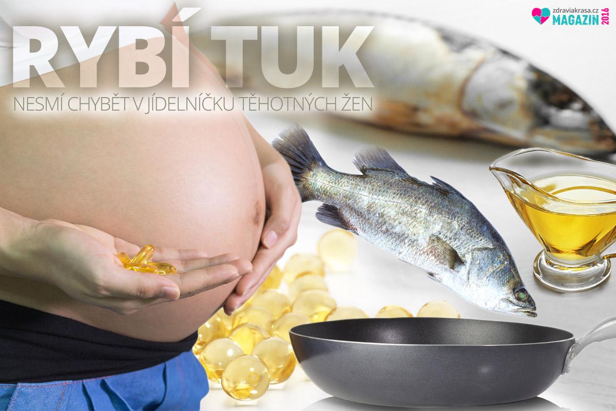 Ryby a rybí tuk nesmí chybět v jídelníčku těhotných žen a kojících žen po porodu.