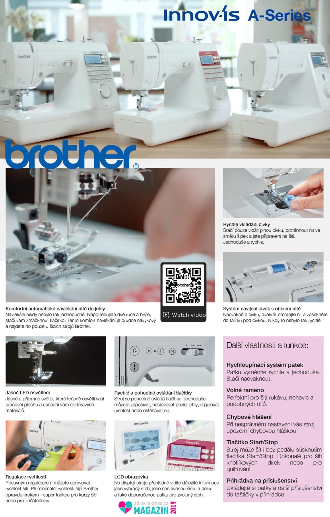 Zvažujete nákup nového šicího stroje? Šicí stroje Brother Innov-Is řady A-serie jsou novinkou, která rozhodně stojí za to. V ukázce z prospektu zjistíte více.